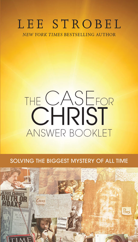Outreach Books, Case for Christ, The Case for Christ Answer Booklet