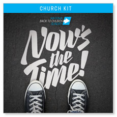 Back to Church Sunday: Nows the Time